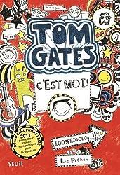 Tom Gates, Tome 1 : C'est moi !