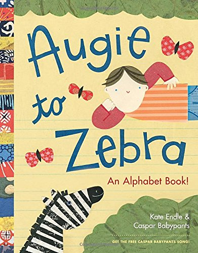 Augie to Zebra: An Alphabet Book!