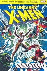 The Uncanny X-Men: Rogue Storm (X Men) by Chris Claremont (2006-08-02)