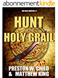 The Hunt for the Holy Grail (The Relic Hunters Book 1) (English Edition)