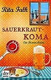 'Sauerkrautkoma: Ein Provinzkrimi' von Rita Falk