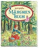 Mein großes Märchenbuch - Dagmar Kammerer