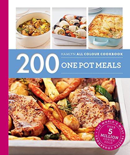Hamlyn All Colour Cookery: 200 One Pot Meals: Hamlyn All Colour Cookbook