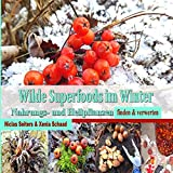 Wilde Superfoods im Winter (Amazon.de)