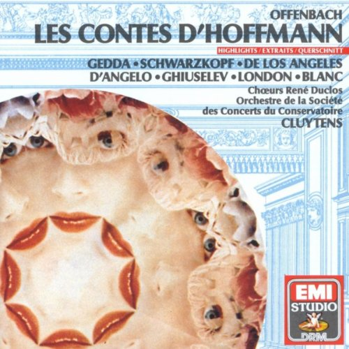 Offenbach: Les Contes d'Hoffmann - Highlights