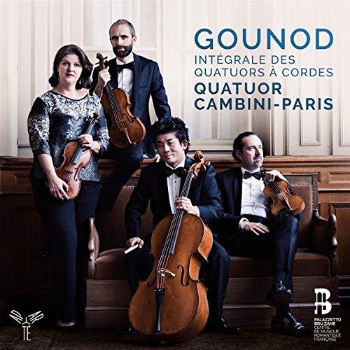 Gounod : Intégrale des Quatuors à Cordes