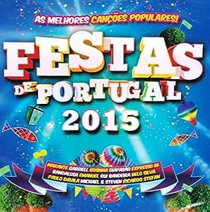 Festas De Portugal 2015: As Melhores Cancoes Populares [CD] 2015