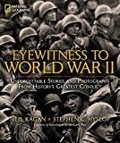 Eyewitness to World War II: Unforgettable Stories - Best Reviews Guide