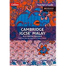 Cambridge IGCSETM Malay Teachers Guide Collins IGCSE