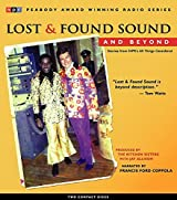 Lost and Found Sound and Beyond: Stories from NPR's All Things Considered by Jay Allison (2004-09-27)