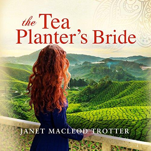 The Tea Planter's Bride: The India Tea Series, Book 2