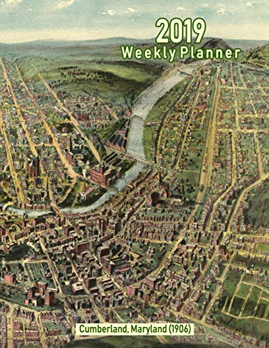 2019 Weekly Planner: Cumberland, Maryland (1906): Vintage Panoramic Map Cover