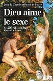 Sexe et religion - Histoire d'un malentendu