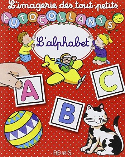 L'Imagerie des tout petits : L'Alphabet + Autocollants par Nathalie Bélineau