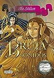 Bruja de los sonidos: Princesas del Reino de la Fantasía 9 (Tea Stilton)