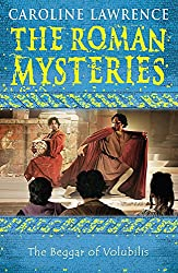 The Beggar of Volubilis: Book 14 (The Roman Mysteries)