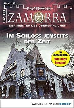 Professor Zamorra 1143 - Horror-Serie: Im Schloss jenseits der Zeit