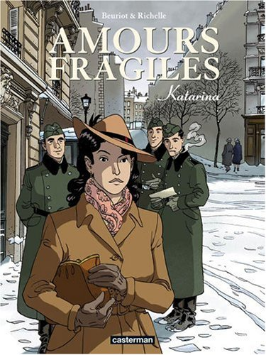 Amours fragiles, Tome 4 : Katarina