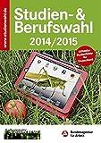 Studien- & Berufswahl 2014/2015: Informationen und Entscheidungshilfen