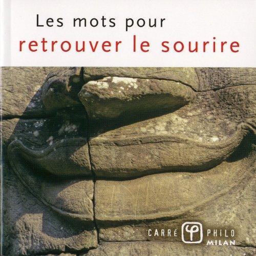 Les mots pour retrouver le sourire par Valérie Dupuy