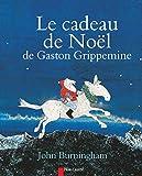 Image de Le cadeau de Noël de Gaston Grippemine