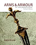 Arms & Armour: At the Jaipur Court the  Royal Collection