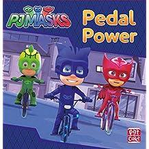 PJ Masks: Pedal Power: A PJ Masks story book