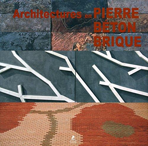 Architecture en pierre, béton, brique par Collectif
