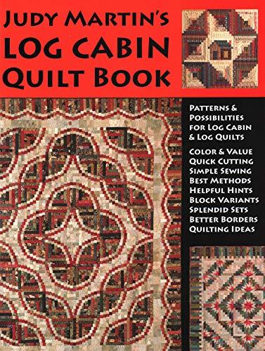 Judy Martin's Log Cabin Quilt Book (Dmi-bogen)