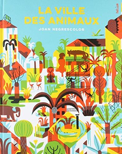 La ville des animaux