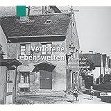 Verlorene Lebenswelten: Das Ende der Altmünchner Herbersgviertel
