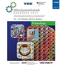 MikroSystemTechnik KONGRESS 2013, CD-ROMVon Bauelementen zu Systemen, Smart Power and Efficiency, 14.-16. Oktober 2013 in Aachen. Hrsg.: GMM und VDI/VDE/IT