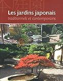 Les Jardins japonais : Découverte et mise en oeuvre...