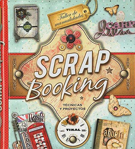 Scrapbooking (Taller de Manualidades) por Susaeta Publishing Inc