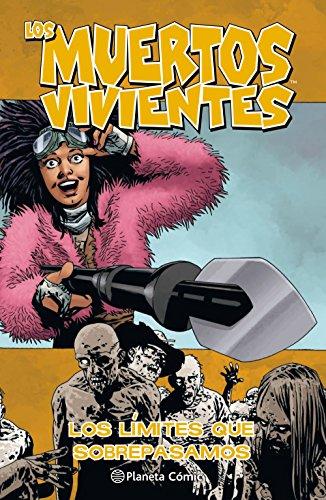 Los muertos vivientes nº 29: Los límites que sobrepasamos (Los Muertos Vivientes (The Walking Dead Cómic))