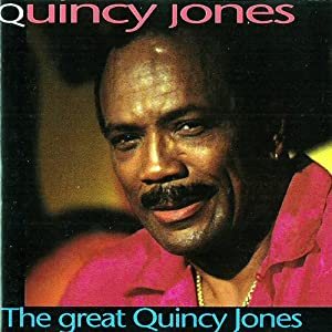 Quincy Jones -  The Best Of Quincey Jones