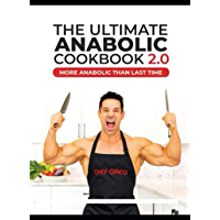 The Ultimate Anabolic Cookbook 2.0 (English Edition)
