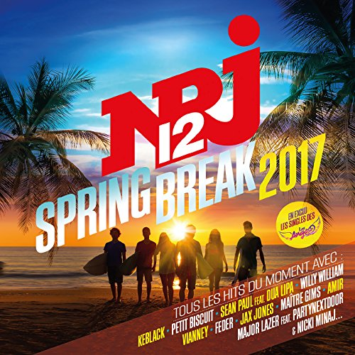 NRJ12 Spring Break 2017 [Explicit]
