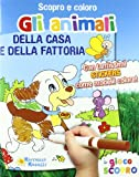 Scarica Libro Gli animali della casa e della fattoria Scopro e coloro Ediz illustrata (PDF,EPUB,MOBI) Online Italiano Gratis