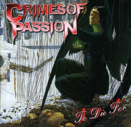 Crimes of Passion: To Die For (Audio CD)