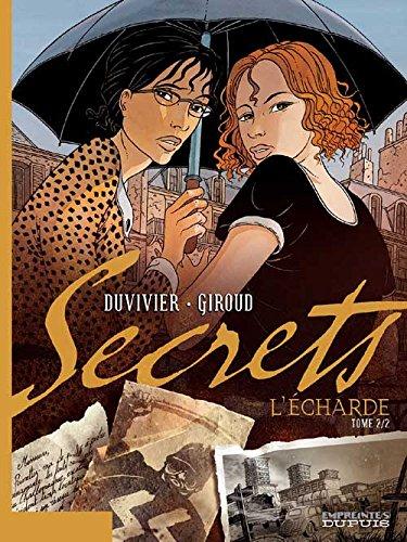 Secrets, L'Écharde - tome 2 - Secrets, L'Écharde, tome 2