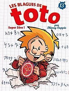 """Afficher """"Les Blagues de Toto t 13 : Super zéro !"""""""