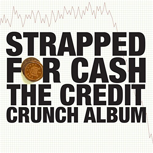 Strapped for Cash [Explicit]