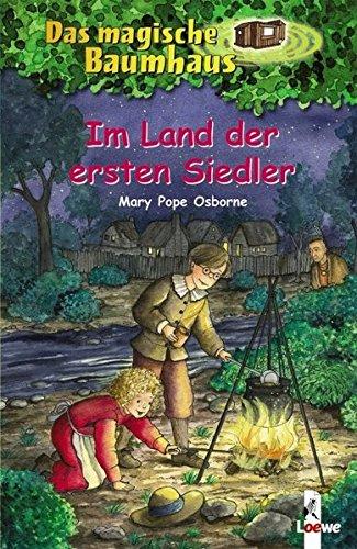Das magische Baumhaus (Bd. 25): Im Land der ersten Siedler