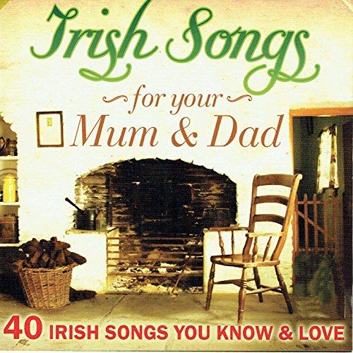 Irish Songs for Your Mum & Dad