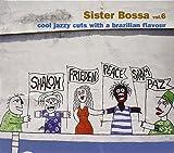 Sister Bossa Vol. 6