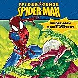 Spider-Man Classic: Spider-Man and the Movie Mystery (Spider Sense Spider-Man)