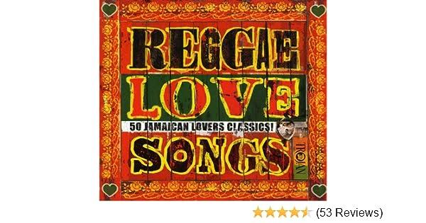 Reggae Love Songs: 50 Jamaican Lovers Classics