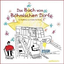 Das Buch vom Böhmischen Dorf. Ein Stadtführer von Kindern für Kinder