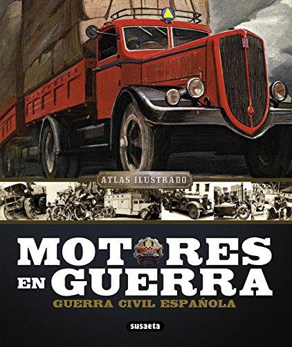 Motores en guerra (Atlas Ilustrado) por Josep Mª Mata Duaso